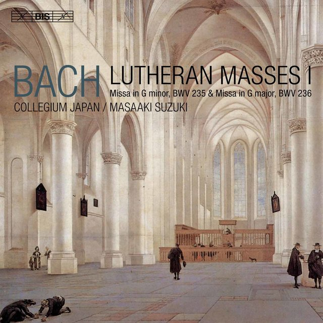 J.S. Bach: Lutheran Masses, Vol. 1