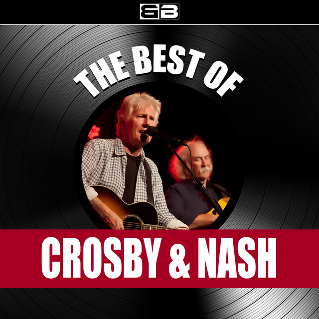 The Best of Crosby & Nash