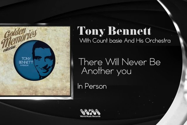 Tony Bennett - There will Never Be Another You