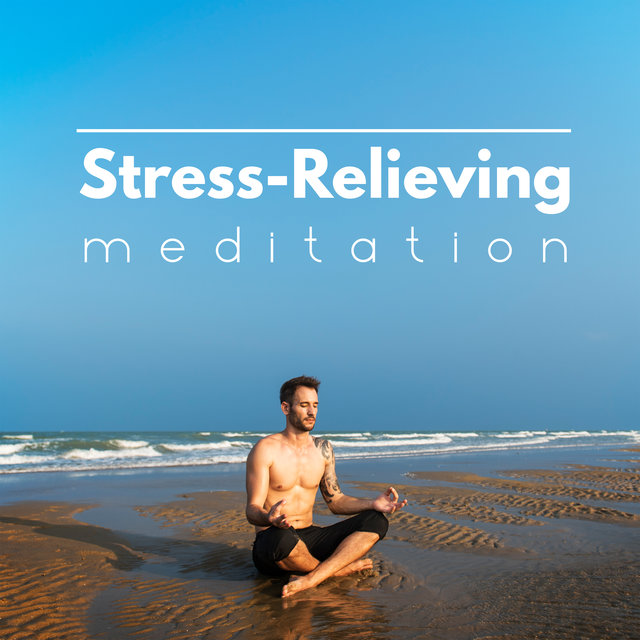 Stress-Relieving Meditation - Pause for a Moment and Meditate Deeply While Listening to This Mesmerizing New Age Music