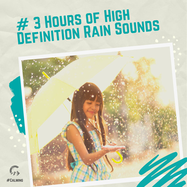 # 3 Hours of High Definition Rain Sounds