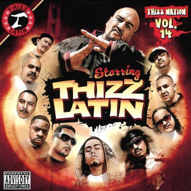 Thizz Nation, Vol. 14: Starring Thizz Latin