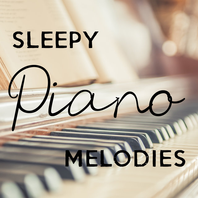 Sleepy Piano Melodies – Instrumental Mellow Jazz, Have a Good Night, Pure Relaxation