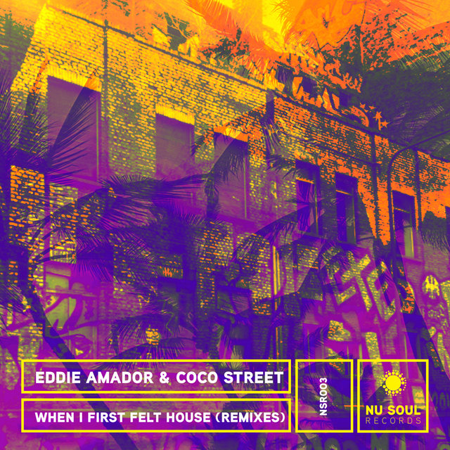 When I First Felt House (Remixes)
