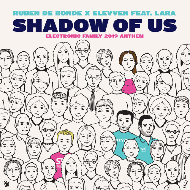 Shadow Of Us (Electronic Family 2019 Anthem)