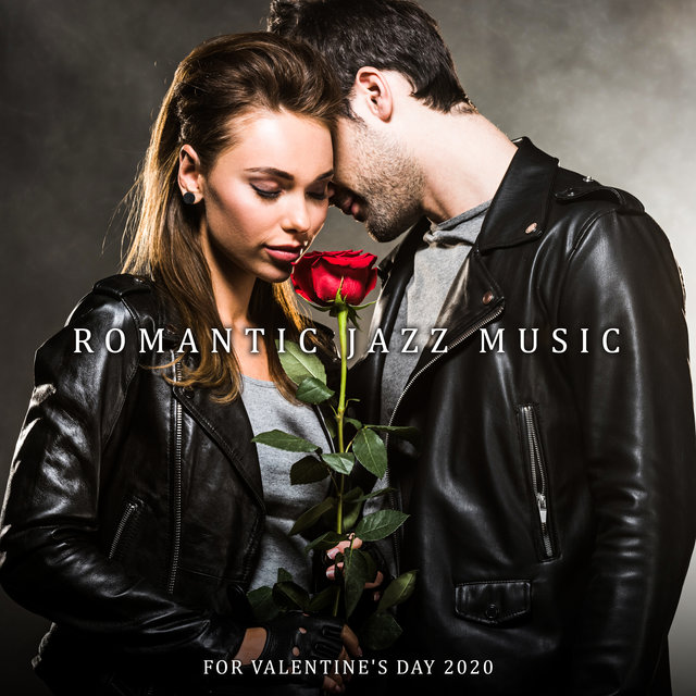 Romantic Jazz Music for Valentine's Day 2020