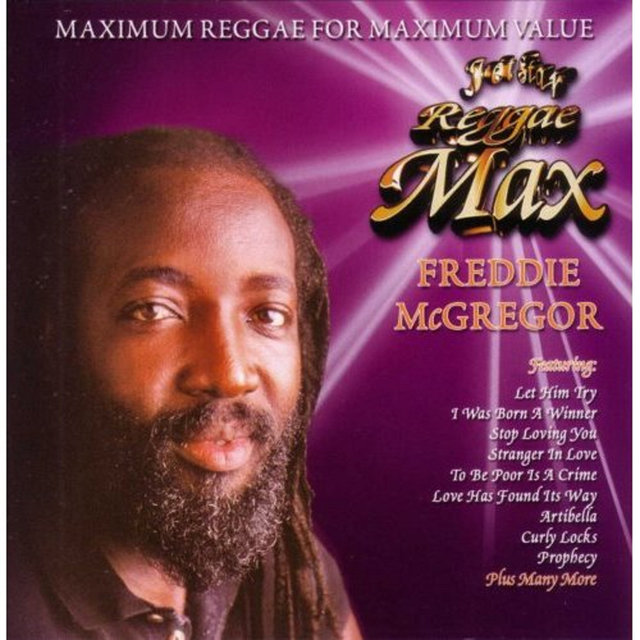 Jet Star reggae Max Presents.......Freddie McGregor