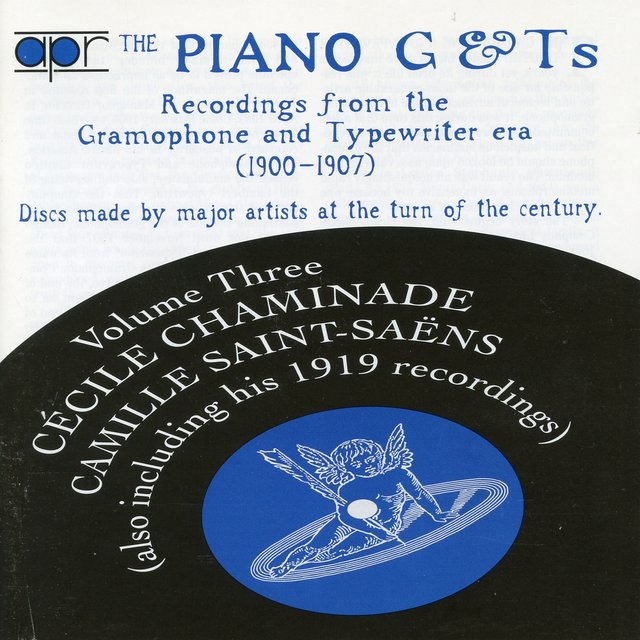 The Piano G & Ts, Vol. 3: Recordings from the Gramophone & Typewriter Era