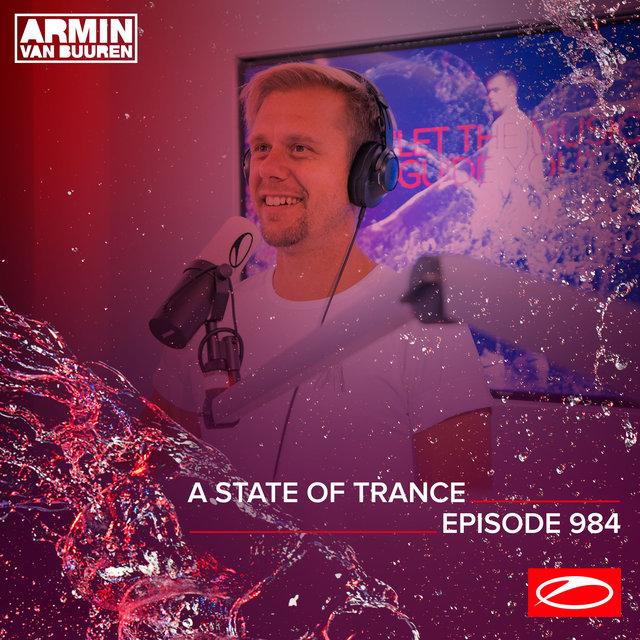 ASOT 984 - A State Of Trance Episode 984 (Who's Afraid Of 138?! Special)