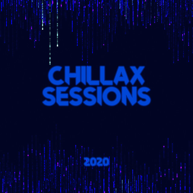 Chillax Sessions 2020