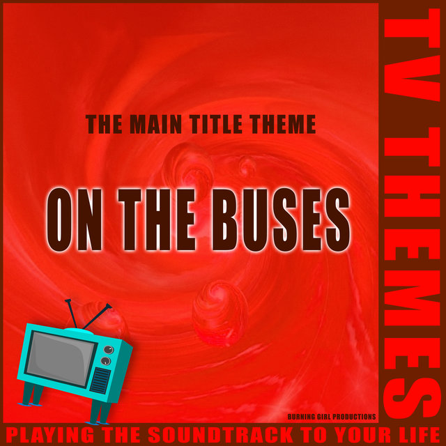 On The Buses - The Main Title Theme