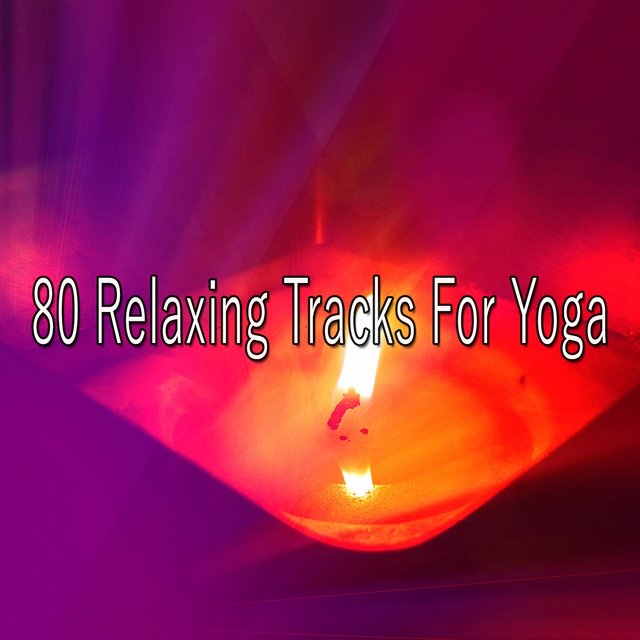 80 Relaxing Tracks for Yoga