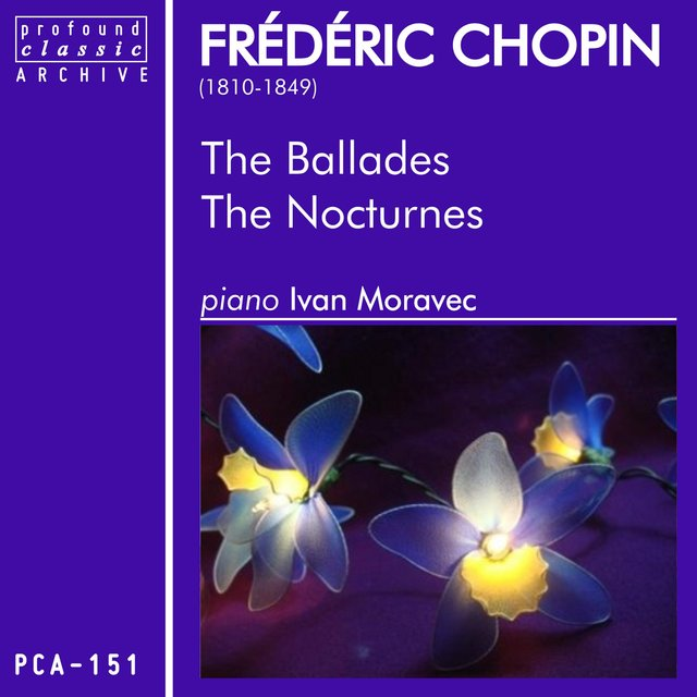The Ballades & The Nocturnes