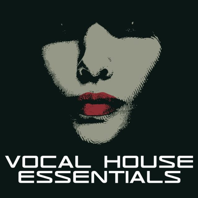Vocal House Essentials
