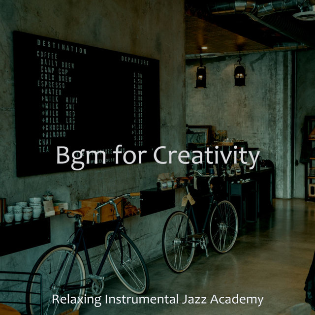 Bgm for Creativity