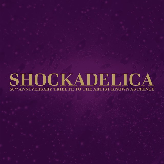 Shockadelica - 50th Anniversary Tribute to the Artist Known as Prince