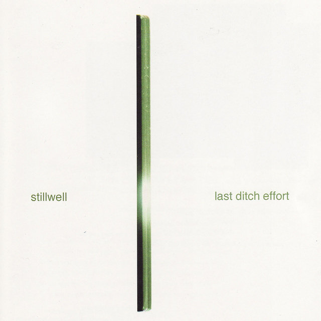 Stillwell / Last Ditch Effort split