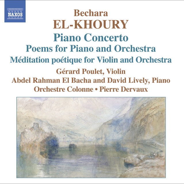 El-Khoury: Meditation Poetique / Piano Concerto / Poems Nos 1 and 2