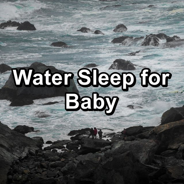 Water Sleep for Baby