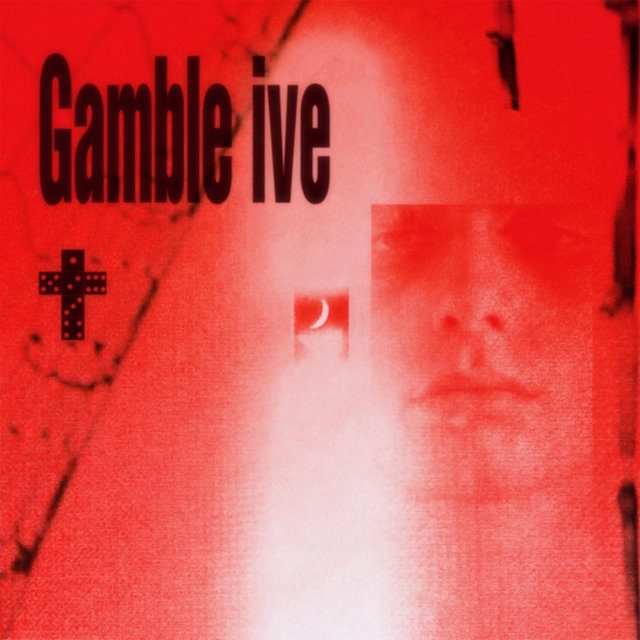 Gamble ive