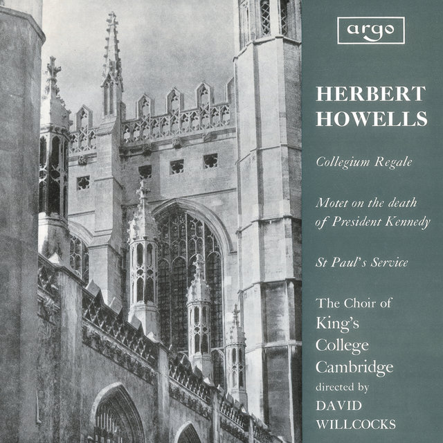 Howells: Te Deum and Jubilate (Collegium Regale); Vaughan Williams: Three Shakespeare Songs