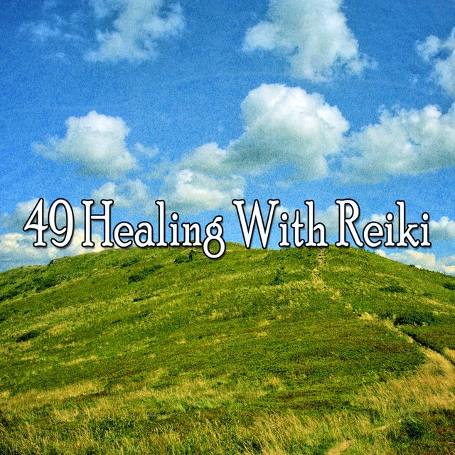 49 Healing with Reiki