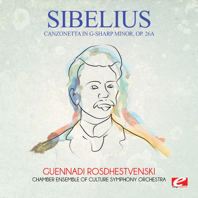 Sibelius: Canzonetta in G-Sharp Minor, Op. 26a (Digitally Remastered)