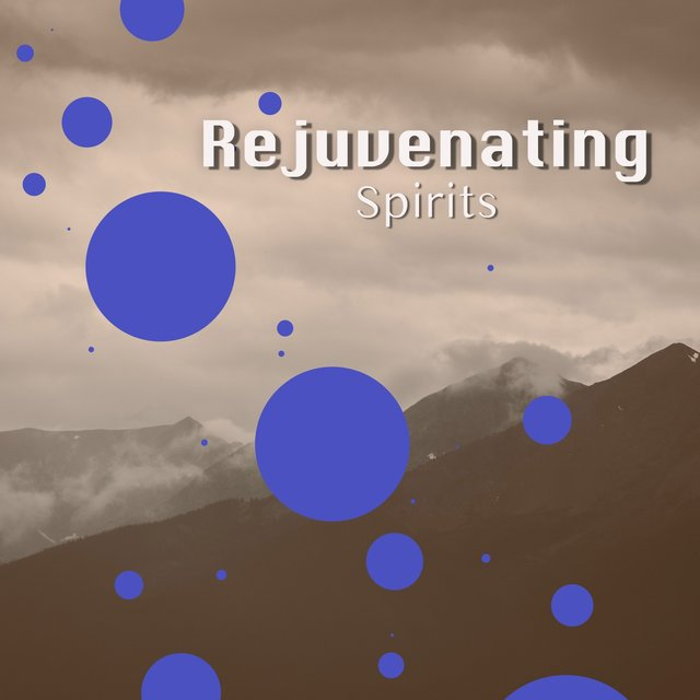 # Rejuvenating Spirits
