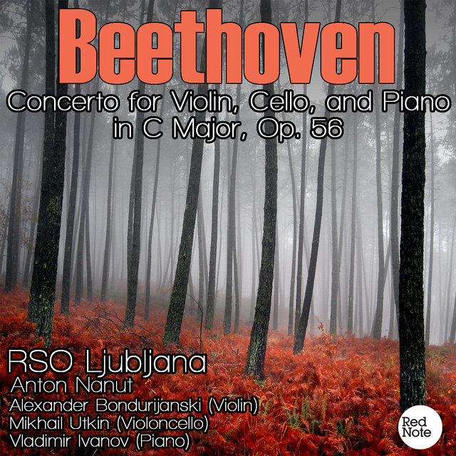 Beethoven: Concerto for Violin, Cello, and Piano in C Major, Op. 56