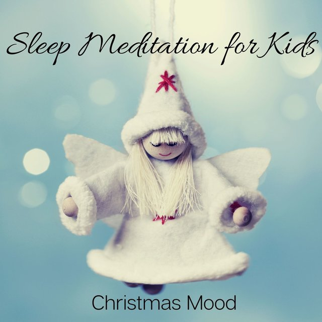 Sleep Meditation for Kids: Christmas Mood