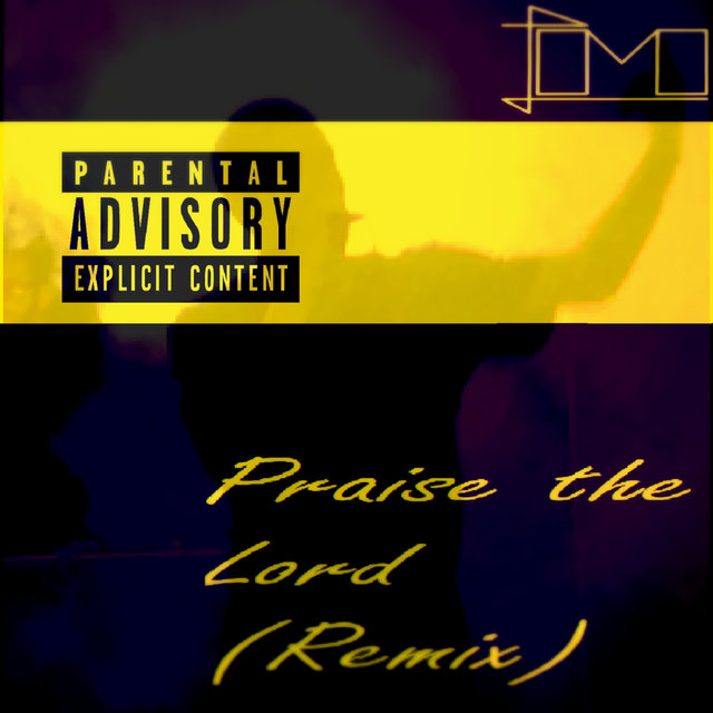 Praise the Lord (Remix)