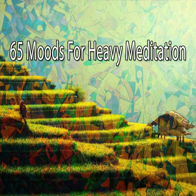 65 Moods for Heavy Meditation