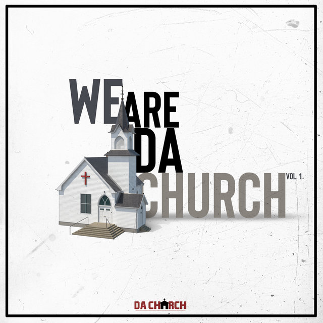 We Are Da Church, Vol. 1