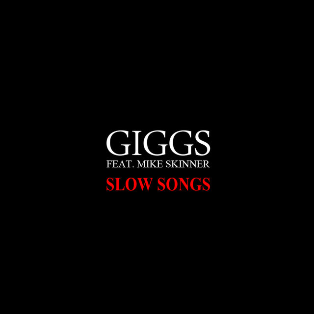 Slow Songs (feat.Mike Skinner)