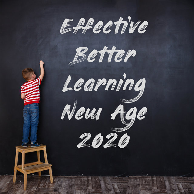 Effective Better Learning New Age 2020