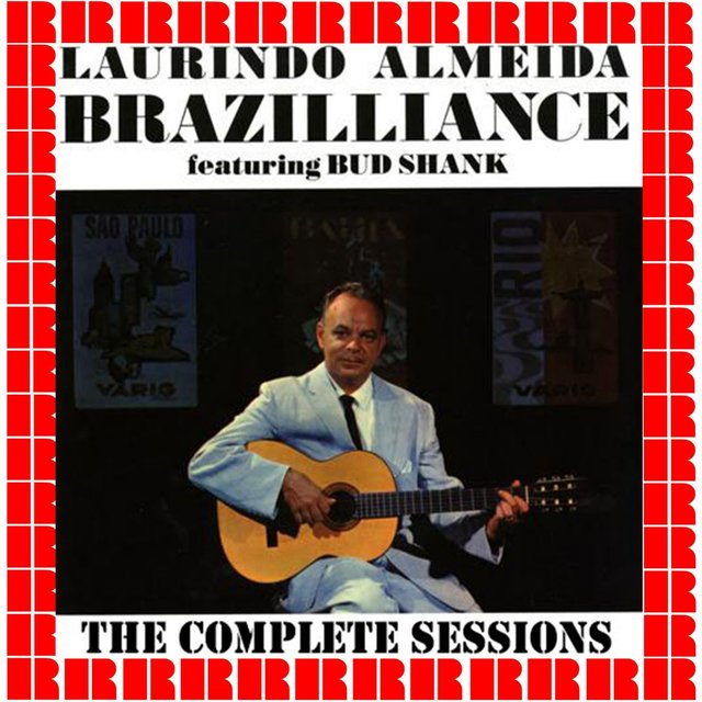 Brazilliance, The Complete Sessions
