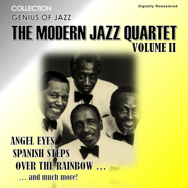 Genius of Jazz - The Modern Jazz Quartet, Vol. 2 (Digitally Remastered)