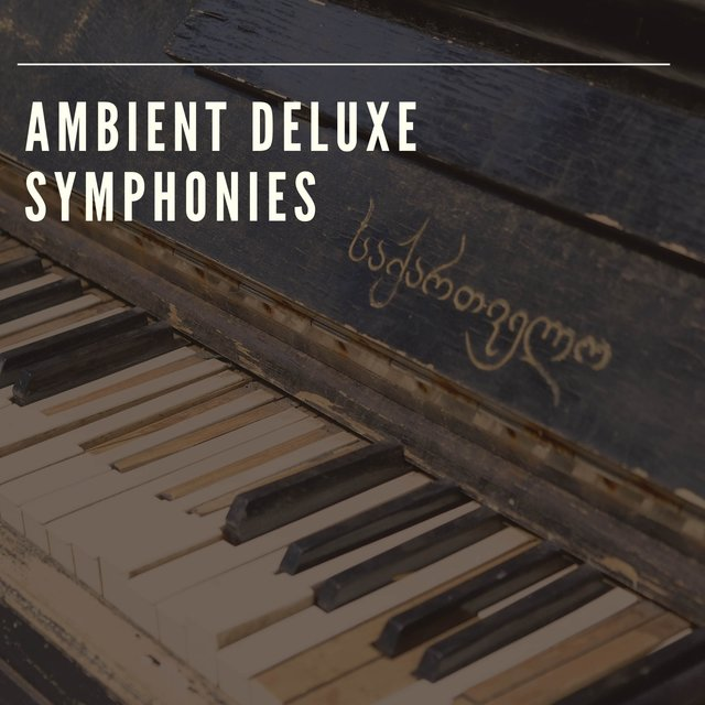 Ambient Deluxe Piano Symphonies