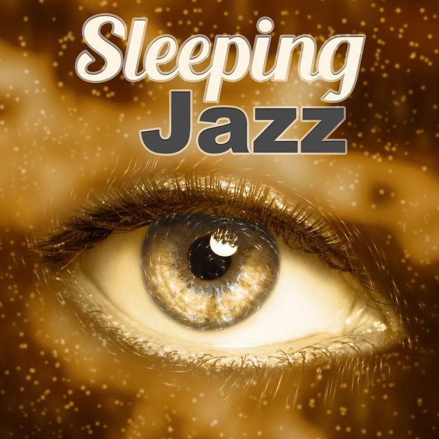 Sleeping Jazz – Melow Sounds of Jazz for Relaxing Time, Time for Rest & Sleep, Beautiful Background Music Lazy Day, Smooth Jazz, Jazz Day & Night