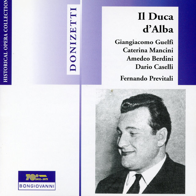 Donizetti: Il duca d' Alba (The Duke of Alba) [Sung in Italian]