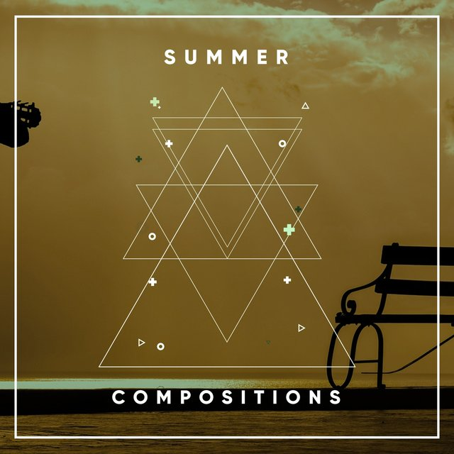 # Summer Compositions
