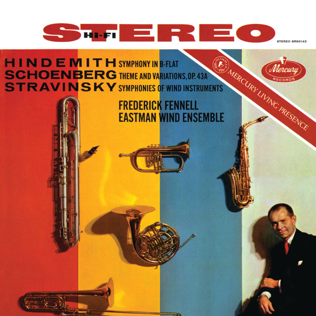 Hindemith: Symphony in B Flat; Schoenberg: Theme & Variations; Stravinsky: Symphonies for Wind