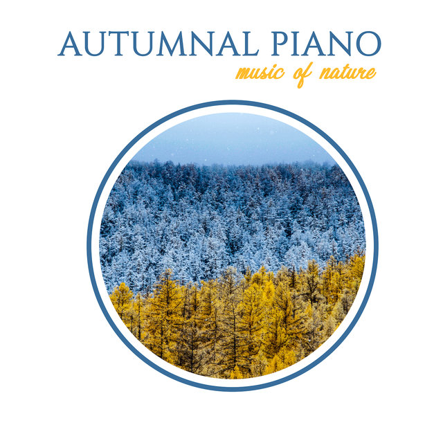 Autumnal Piano Music of Nature