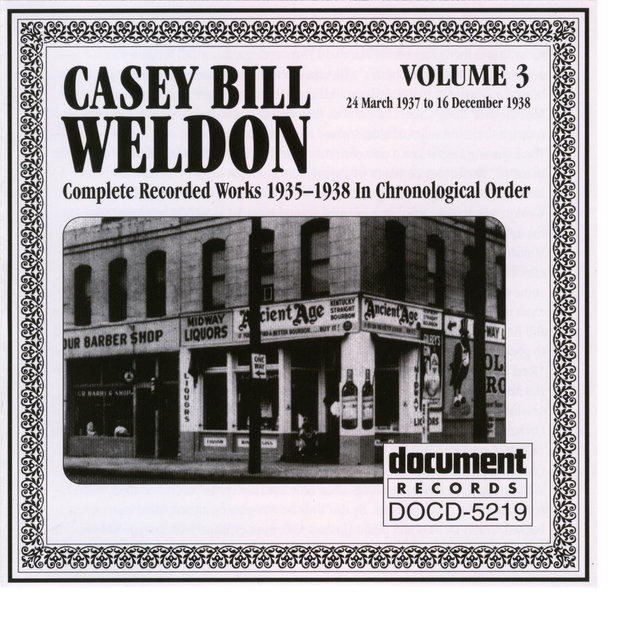 Casey Bill Weldon Vol. 3 1937-1938