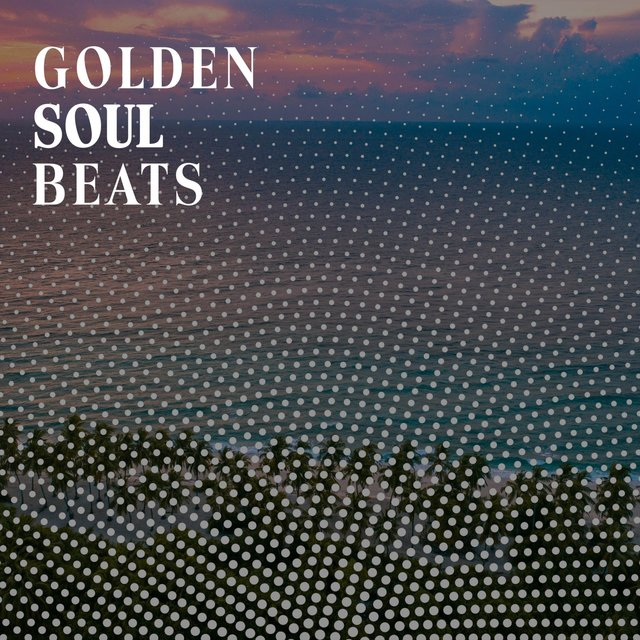 Golden Soul Beats