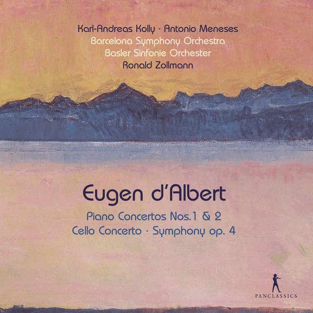 Eugen d'Albert: Works for Cello, Piano & Orchestra