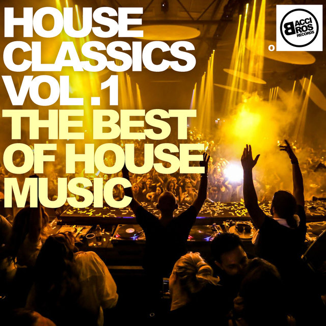 House Classics Vol. 1 - The Best of House Music