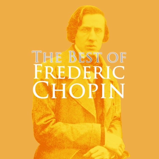 The Very Best Of Frederic Chopin