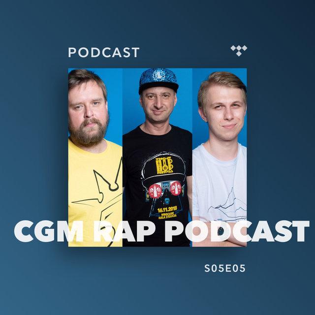 Cover art for album  by CGM Rap Podcast, Wujek Samo Zło, Marcin Flint, Krzysiek Nowak