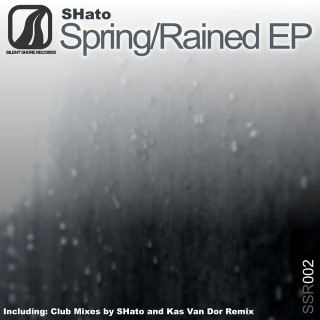 Spring / Rained EP